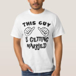 "BACHELOR PARTY, engagement T-Shirt<br><div class=""desc"">FUNNY T SHIRT.THIS GUY T SHIRT, CUSTOMIZE IT, ADD YOUR TEXT.e.g. THIS GUY IS GETTING MARRIED, LOVES HIS GIRLFRIEND, IS THE BOSS, NEEDS A BEER, FUCKINGROCKS, LIKES TO PARTY... </div>"