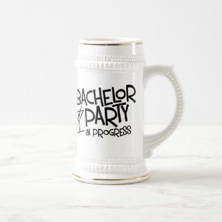 Bachelor Party In Progress Beer Stein Coffee Mugs