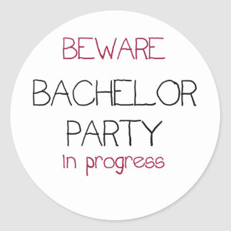 Bachelor Party in Progress Classic Round Sticker