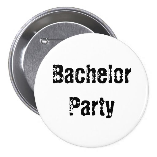 Bachelor Party Pin Button
