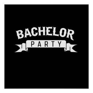 Bachelor Party Posters