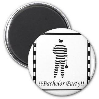 Bachelor party - Prison Man Magnet