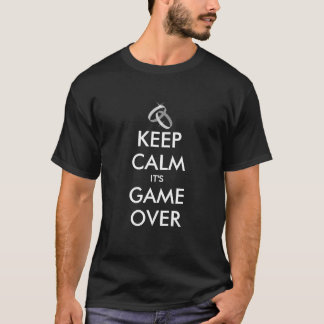 Bachelor party t shirt | Keep calm it's game over.