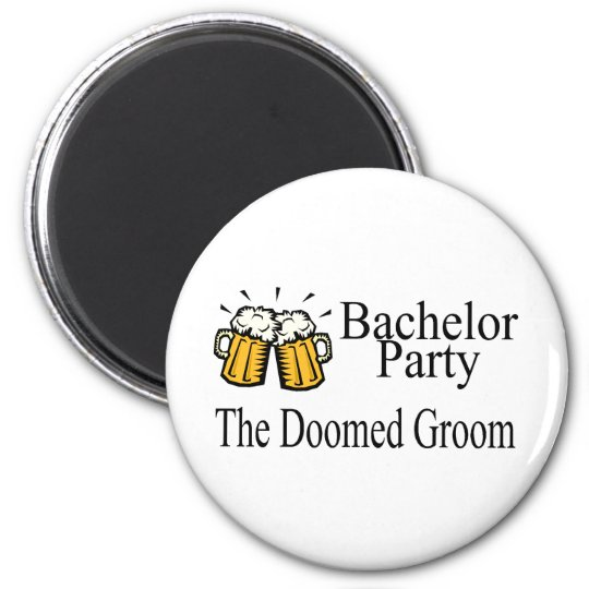 Bachelor Party The Doomed Groom Magnet