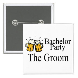 Bachelor Party The Groom Pinback Button