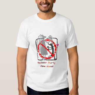Bachelor Party Zone Ahead T-Shirt