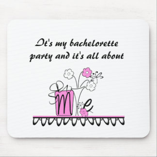 Bachelorette All About Me Mouse Pad