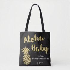 Bachelorette Bag- Aloha Baby! Tote Bag at Zazzle