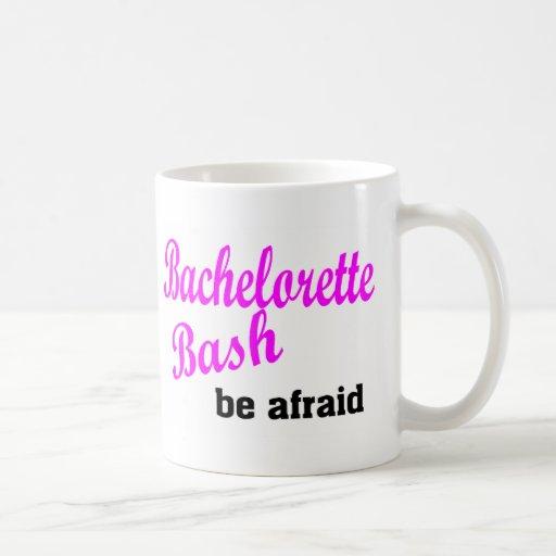 Bachelorette Bash Be Afraid Coffee Mug