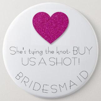 Bachelorette Bridesmaid Button