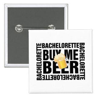 Bachelorette buy me beer (beer mug) button