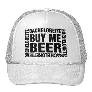 Bachelorette buy me beer trucker hat