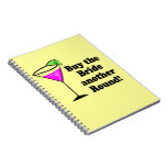 Bachelorette Buy the Bride a Round Spiral Notebook