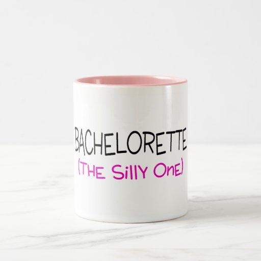 Bachelorette el tonto taza de café