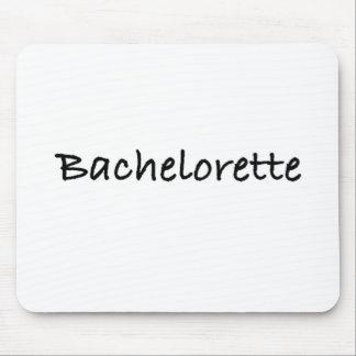 Bachelorette Mouse Pad