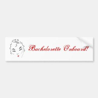 Bachelorette Onboard Bumper Sticker