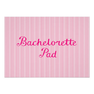 Bachelorette Pad Script on Pink Candy Stripes Posters