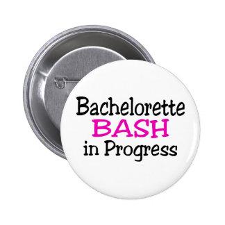 Bachelorette Party Bash In Progress 2 Inch Round Button