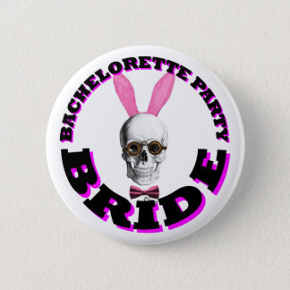 Bachelorette party bride pinback button