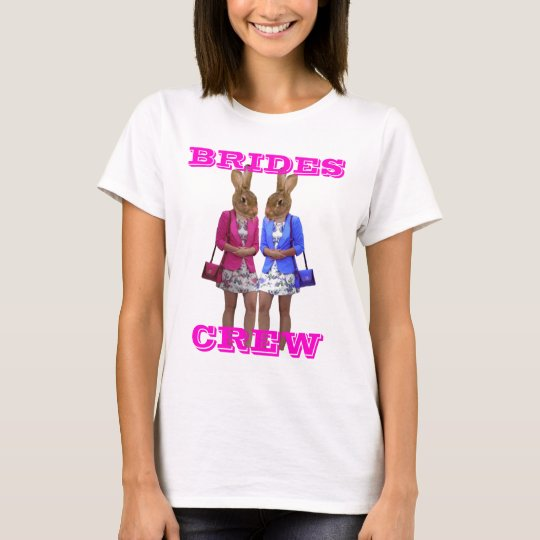 Bachelorette  party brides crew T-Shirt