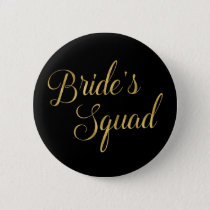 Bachelorette Party Bride's Squad Pinback Button