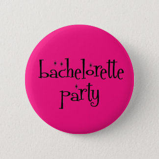 Bachelorette Party Button