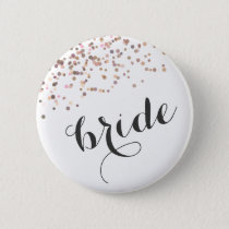 Bachelorette Party Button Bride Rose Gold Confetti
