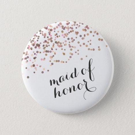 Bachelorette Party Button Maid of Honor Confetti