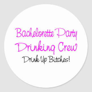 Bachelorette Party Drinking Crew Classic Round Sticker