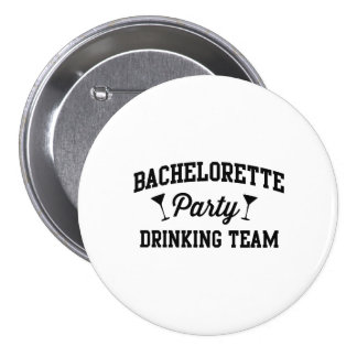 Bachelorette Party Drinking Team Pinback Button