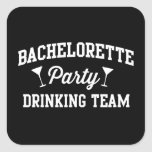 Bachelorette Party Drinking Team Square Sticker