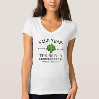 Bachelorette Party Funny Vegetable Pun Kale Yeah T-Shirt