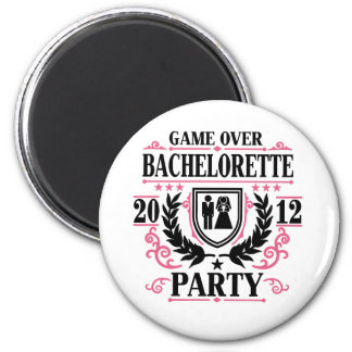 Bachelorette Party Game Over 2012 2 Inch Round Magnet