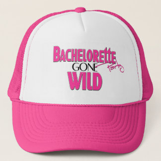 Bachelorette Party Gone Wild Trucker Hat