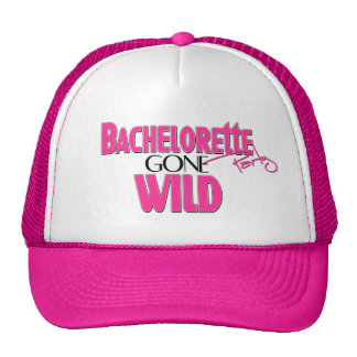 Bachelorette Party Gone Wild Trucker Hat