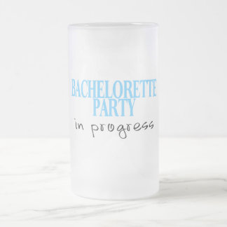 Bachelorette Party In Progress (Blu) Frosted Glass Beer Mug