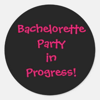 Bachelorette Party in Progress Classic Round Sticker