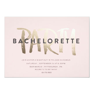 BACHELORETTE PARTY INVITATION GOLD FOIL