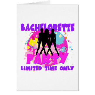 Bachelorette Party Limited Time Only Card