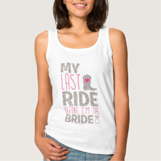 Bachelorette Party My Last Ride Country Southern Tank Top