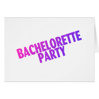 Bachelorette Party Pink Purple Blue Greeting Cards