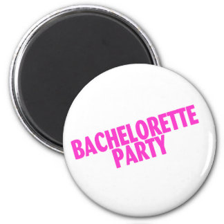 Bachelorette Party (Slanted Pink) 2 Inch Round Magnet
