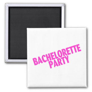 Bachelorette Party (Slanted Pink) 2 Inch Square Magnet