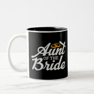 Bachelorette Party Wedding  Aunt of the Bride Ring Two-Tone Coffee Mug