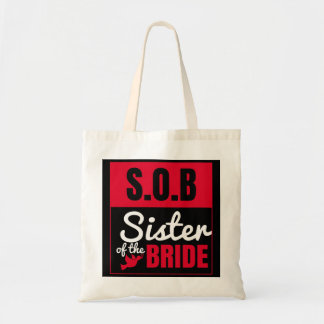 Bachelorette Party Wedding Sister of the Bride Tote Bag