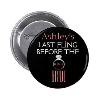 Bachelorette Pin- Bride 2 Inch Round Button
