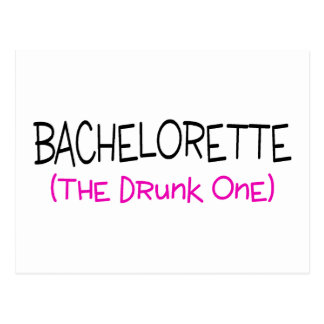 Bachelorette The Drunk One Postcard