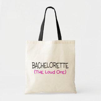 Bachelorette The Loud One Budget Tote Bag