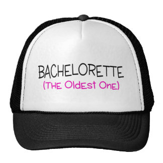 Bachelorette The Old One Trucker Hat