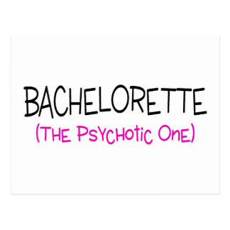 Bachelorette The Psychotic One Postcard